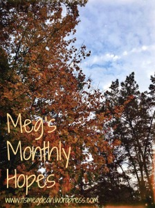 Monthly Hopes - Fall